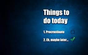 mostly anti procrastination get off ur and do your mostly anti procrastination get off ur and do your work