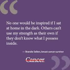 Words of Wisdom on Pinterest | Cancer, Breast Cancer Survivor and ...