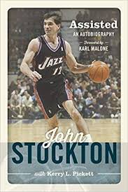 Assisted: The Autobiography of <b>John Stockton</b>