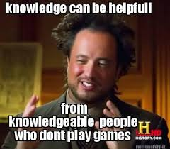 Meme Maker - knowledge can be helpfull from knowledgeable people ... via Relatably.com