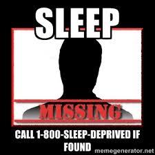 sleep call 1-800-sleep-deprived if found - Missing person   Meme ... via Relatably.com