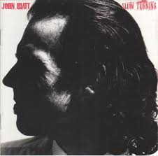 <b>John Hiatt</b> - <b>Slow</b> Turning (1988, CD) | Discogs