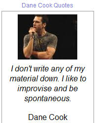 Dane Cook's quotes, famous and not much - QuotationOf . COM via Relatably.com