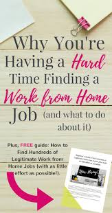 best ideas about legitimate work from home work why you re having a hard time finding a wfh job