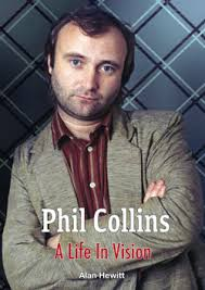 <b>Phil Collins A</b> Life In Vision