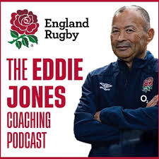 The Eddie Jones Coaching Podcast