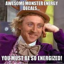 awesome-monster-energy-decals-you-must-be-so-energized-thumb.jpg via Relatably.com