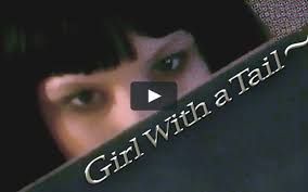 <b>Girl With a Tail</b> ~ on Vimeo