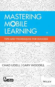 <b>Mastering Mobile</b> Learning by <b>Chad Udell</b>, Hardcover | Barnes ...