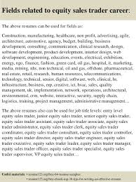 16 fields related to equity sales trader equity trader resume