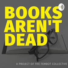 Books Aren't Dead