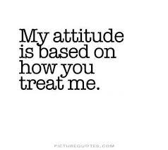Attitude Quotes   Attitude Sayings   Attitude Picture Quotes via Relatably.com