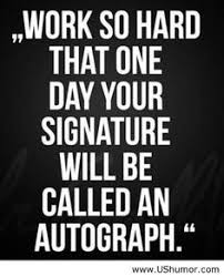 Work Hard Quotes on Pinterest | Hard Work Quotes, Hard Work and ...