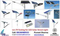 Electrical Safety Testing Lab ITC India: LM-<b>79</b> Testing for <b>LED Solar</b> ...