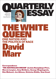 in conversation david marr on the white queen