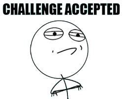Memes Vault Challenge Accepted Memes via Relatably.com