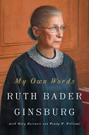 my own words book by ruth bader ginsburg mary hartnett wendy w my own words 9781501145247 hr