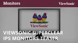 ViewSonic <b>SuperClear</b> IPS <b>Monitors</b> Teaser - YouTube