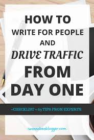 how to write your first blog post 57 best ideas and 63 expert tips effective tips for writing your first blog post that drive traffic from day one via