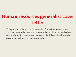 human resources generalist cover letter this ppt file includes useful materials for writing cover letter such human resources cover letters