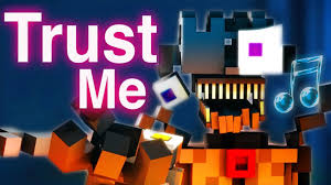 "FNAF SISTER LOCATION SONG   ""<b>Trust Me</b>"" [Minecraft Music Video ..."