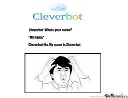 Cleverbot by razerz - Meme Center via Relatably.com