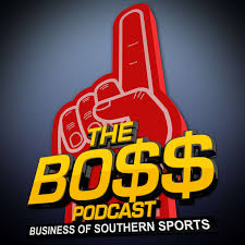 The BOSS Podcast (The Business Of Southern Sports)