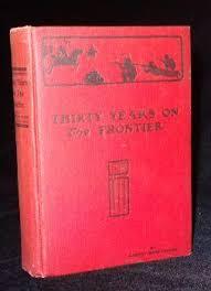 <b>THIRTY YEARS</b> ON THE FRONTIER   <b>Robert McReynolds</b>   1st Edition