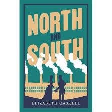 <b>North And</b> South - (Evergreens) By Elizabeth Cleghorn <b>Gaskell</b> ...
