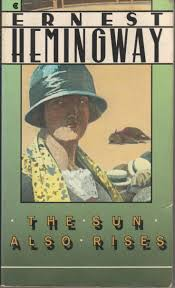 best ideas about the sun also rises ernest ernest hemingway the sun also rises