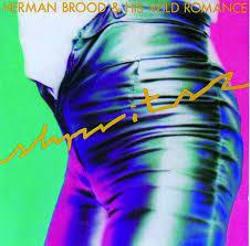 <b>Herman Brood</b> & <b>His</b> Wild Romance on Spotify