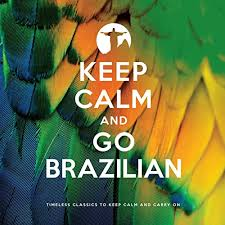 <b>Keep Calm and Go</b> Brazilian by Various artists on Amazon Music ...
