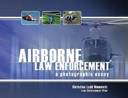 airborne law enforcement   a photographic essay about the book
