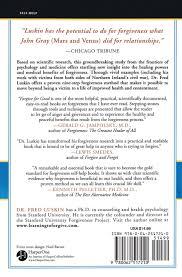 forgive for good a proven prescription for health and happiness forgive for good a proven prescription for health and happiness frederic luskin 9780062517210 com books