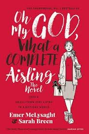 Oh My God, What a <b>Complete Aisling</b> by Emer McLysaght, Sarah ...