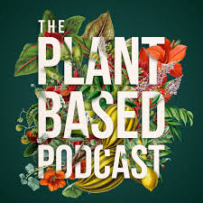 The Plant Based Podcast
