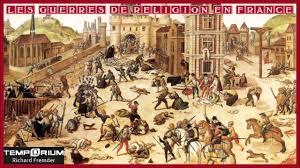 「Guerres de religion」の画像検索結果