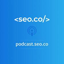 SEO Podcast | SEO.co Search Engine Optimization Podcast
