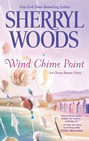 <b>Wind Chime</b> Point (Ocean Breeze Series #2) by <b>Sherryl Woods</b> ...
