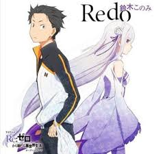 Konomi Suzuki - Redo [<b>Re ZERO</b> OP] by calon sarjana broken on ...