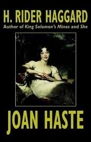 <b>Joan</b> Haste, by <b>H</b>. <b>Rider Haggard</b> (Hardcover)