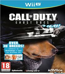 Cod Ghost Dogs + Cats Exlusive In Wiiu by wassimoviich - Meme Center via Relatably.com