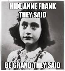 Anne Frank Memes | Kappit via Relatably.com