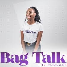 Bag Talk The Podcast