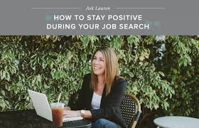 job search how to stay positive career contessa job search how to stay positive