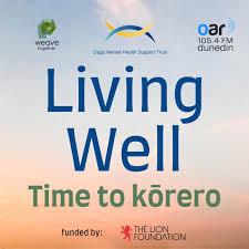 Living Well: Time to Kōrero