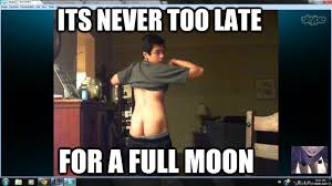 full moon memes | quickmeme via Relatably.com