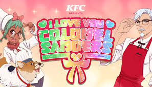 I <b>Love You</b>, Colonel Sanders! A Finger Lickin' Good Dating Simulator