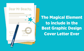 how to write the best graphic design cover letter the magic element to include in the best graphic design cover letter ever
