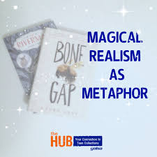magical realism as metaphor the hub magical realism as metaphor